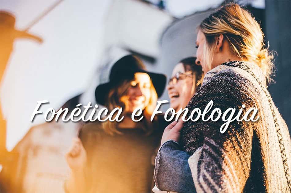 Fonética e Fonologia