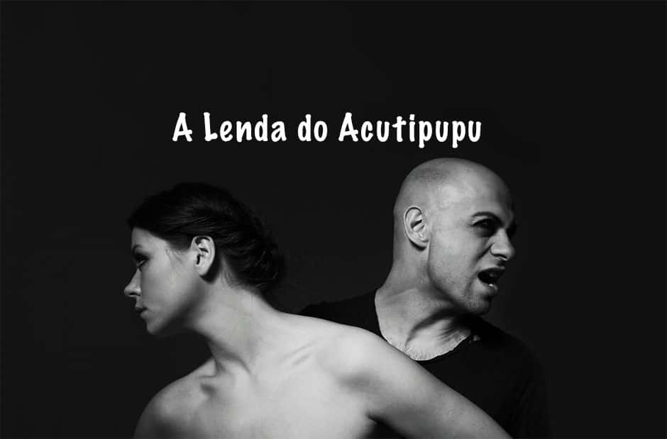 A Lenda do Acutipupu