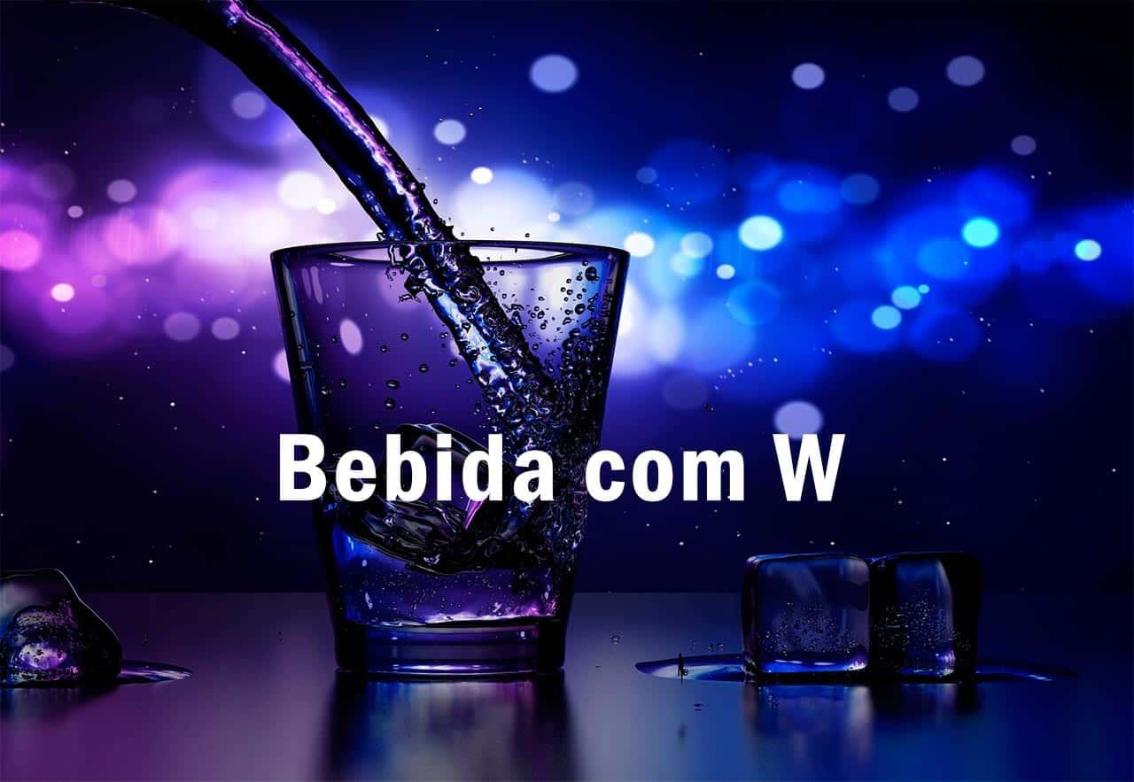 Bebida com W