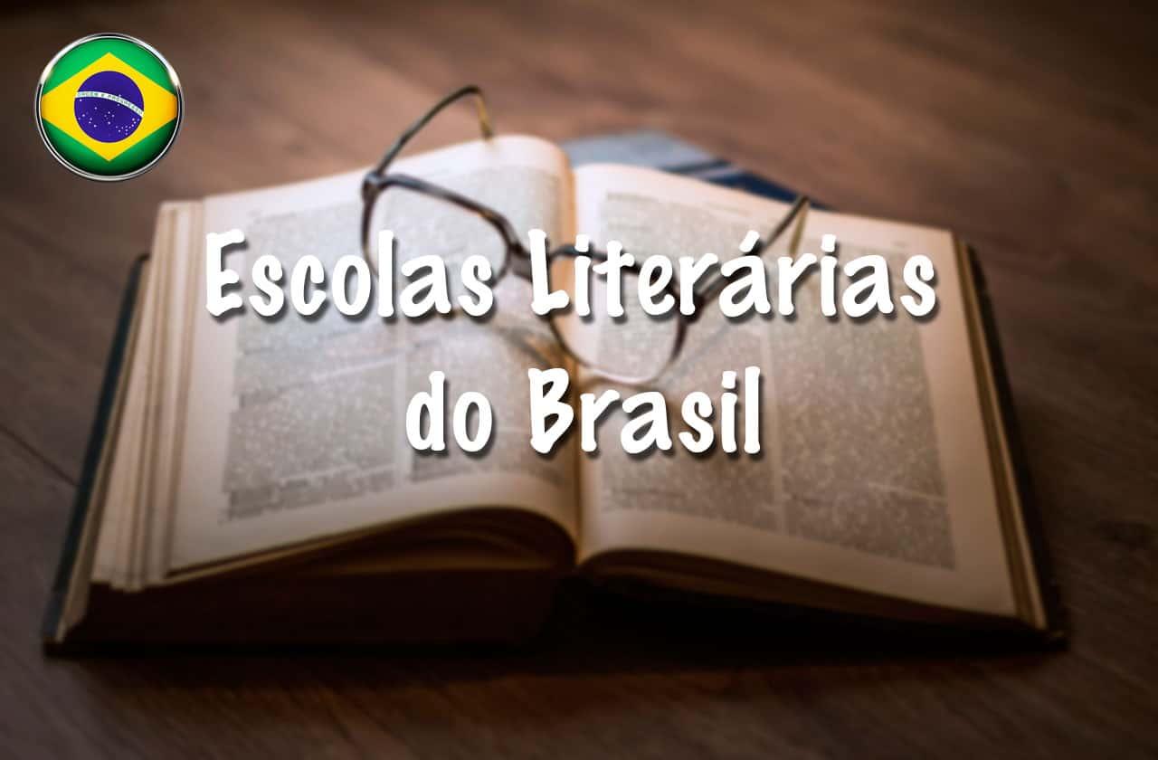 Escolas Literárias do Brasil