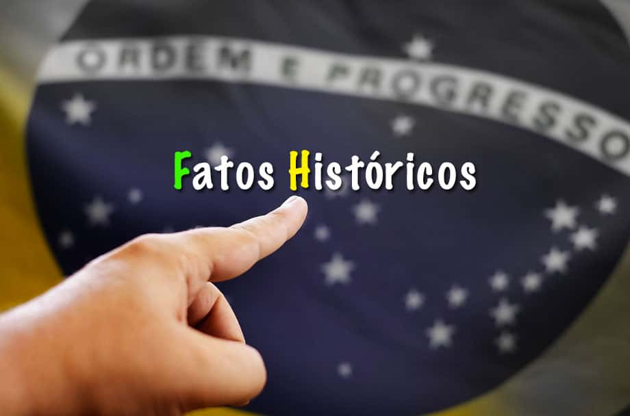 Fatos Históricos no Brasil