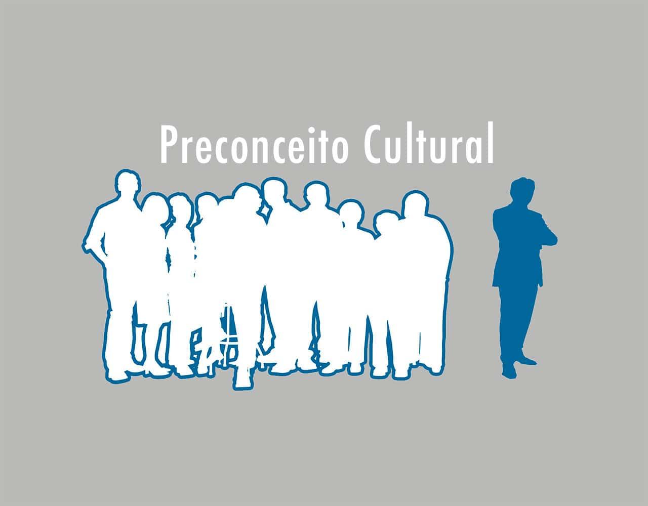 Preconceito Cultural
