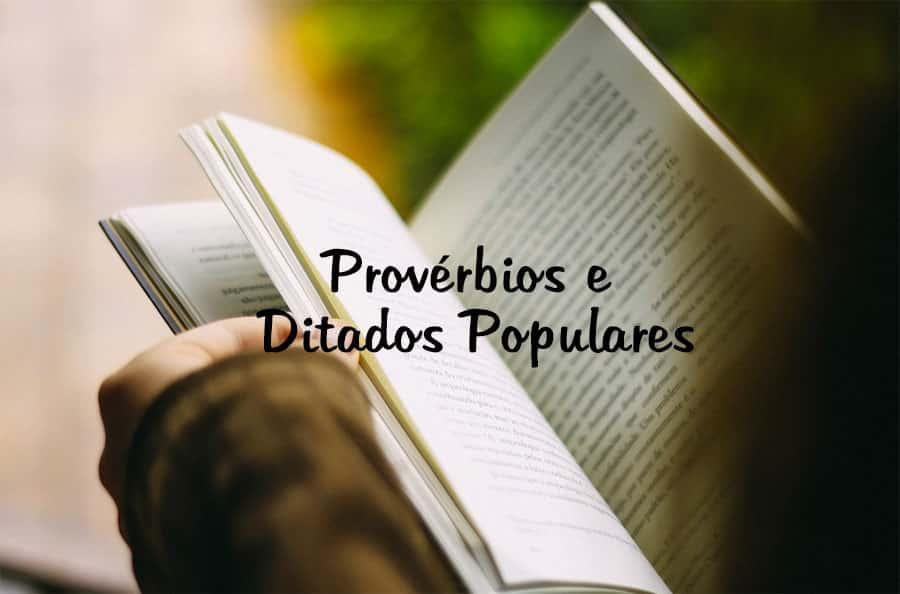 Provérbios e Ditados Populares