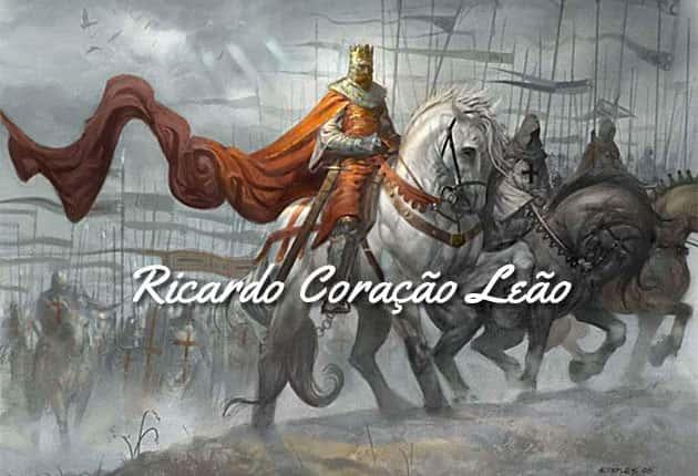 Ricardo Coração Leão | O Rei Guerreiro