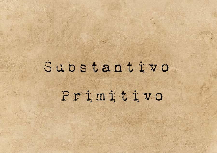 Substantivo Primitivo