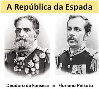 Deodoro da Fonseca e Floriano Peixoto