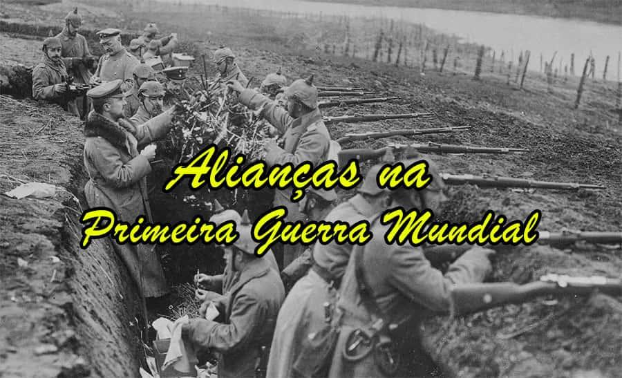 Alianças na Primeira Guerra Mundial